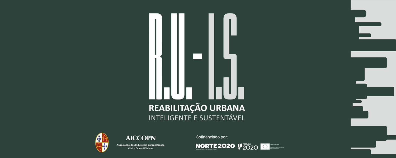 R.U.-I.S. – Reabilitação Urbana Inteligente e Sustentável